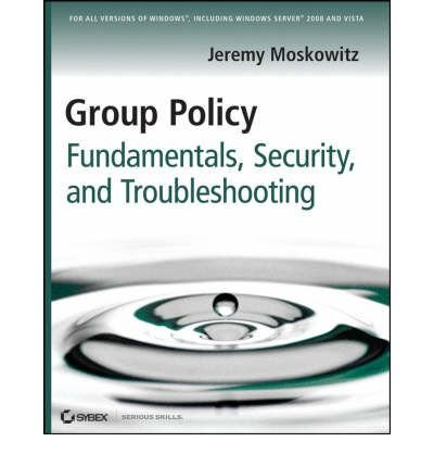 Group Policy Management, Troubleshooting, Security legacy book