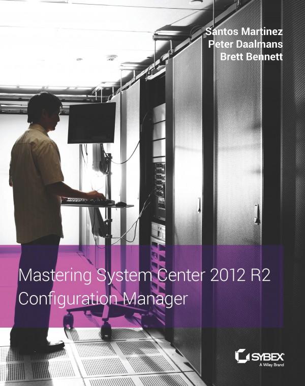 Mastering ConfigMngr 2012 R2